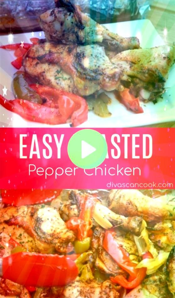 Roasted Pepper Chicken Recipe Juicy Flavorful Roasted Chicken Seasoned with Fresh Herbs  Spices                                           Easy Roa