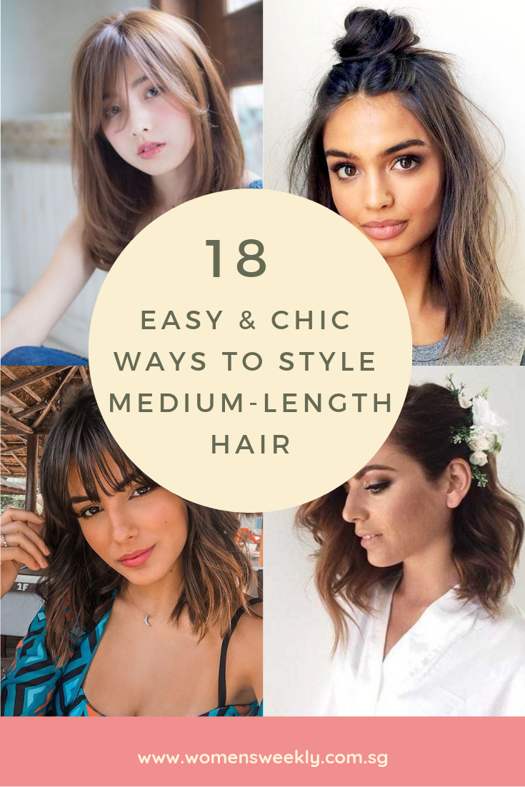 18 Easy Chic Ways To Style Medium Length Hair Hair Lengths Medium Length Hair Styles Medium Hair Styles