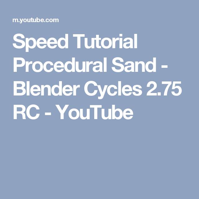 Speed Tutorial Procedural Sand - Blender Cycles 2 75 RC