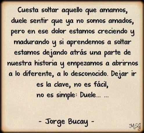 Resultado De Imagen Para Jorge Bucay Frases Jorge Bucay