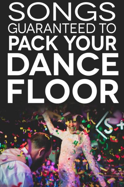 75+ Of The Best Wedding Dance Songs To Pack The Dance Floor