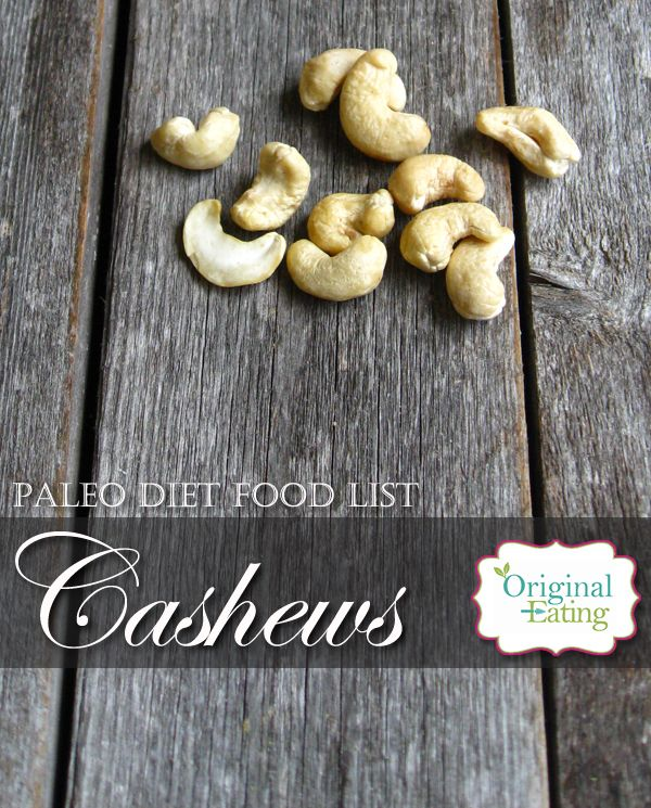 are cashews part of the paleo diet