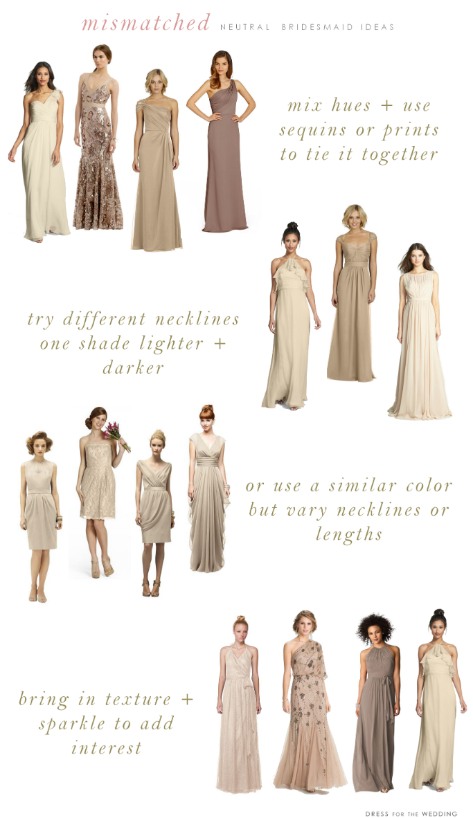 Mismatched neutral bridesmaid dresses gold weddings wedding how to get the look mismatched neutral bridesmaid dresses ombrellifo Choice Image