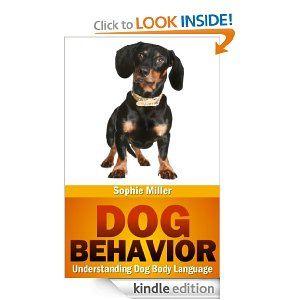 Amazon Com Dog Behavior Understanding Dog Body Language Ebook