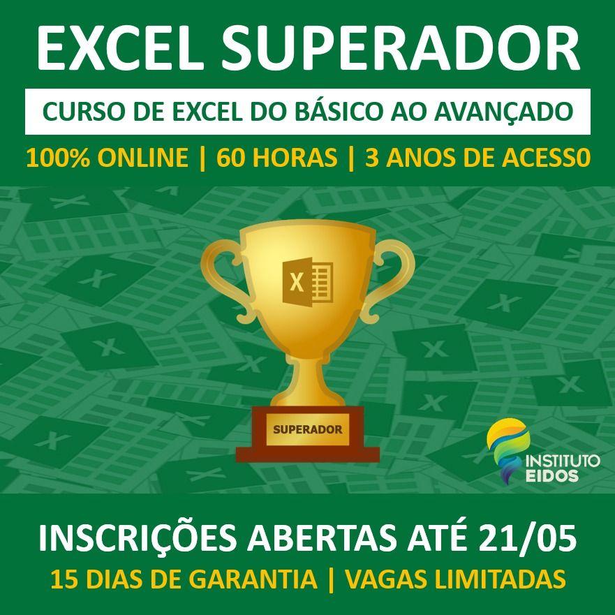Excel Superador Curso Completo De Excel Blog Prof Daniel Brandao Tecnologia Programacao Dados