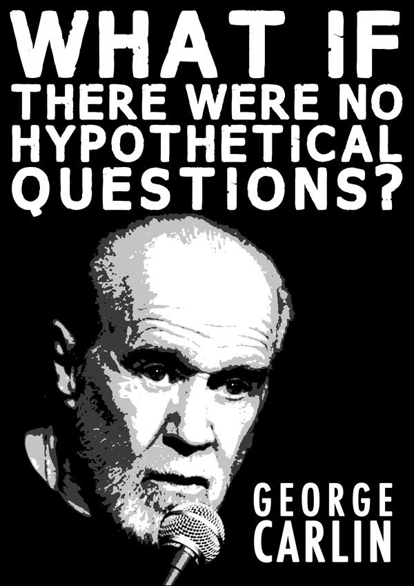 Pin By Sarah Newbanks On Comedic Legend George Carlin 3 Funny Quotes George Carlin This Or That Questions