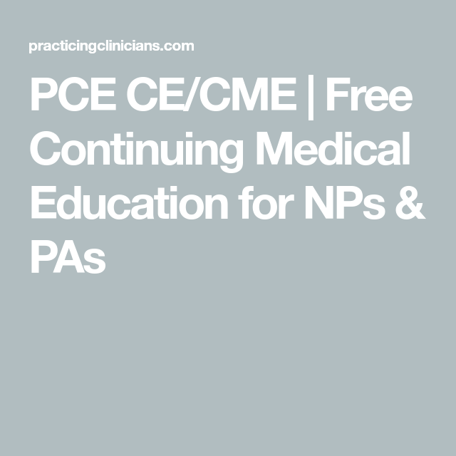 PCE CE/CME | Free Continuing Medical Education for NPs & PAs