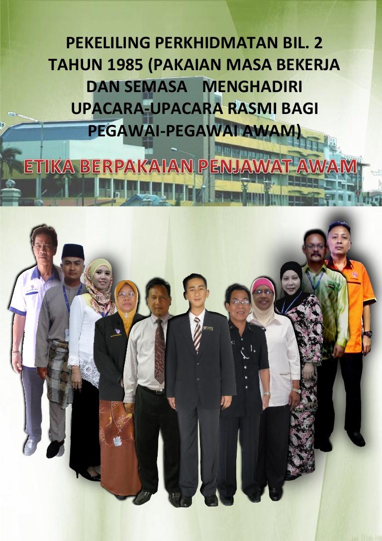 Pekeliling Etika Berpakaian Penjawat Awam In 2020 Baju Melayu Office Rules Baju Kurung