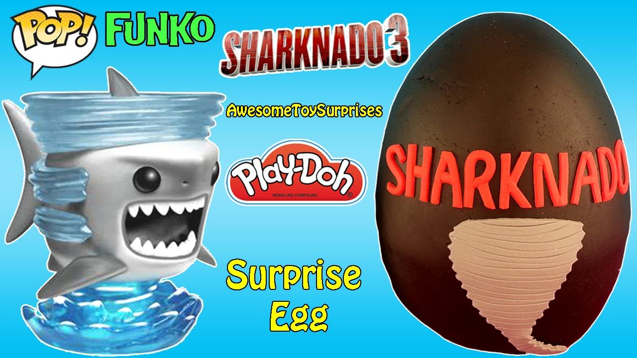 Sharknado Play Doh Surprise Egg Sharknado Funko Pop Toy Funkopop