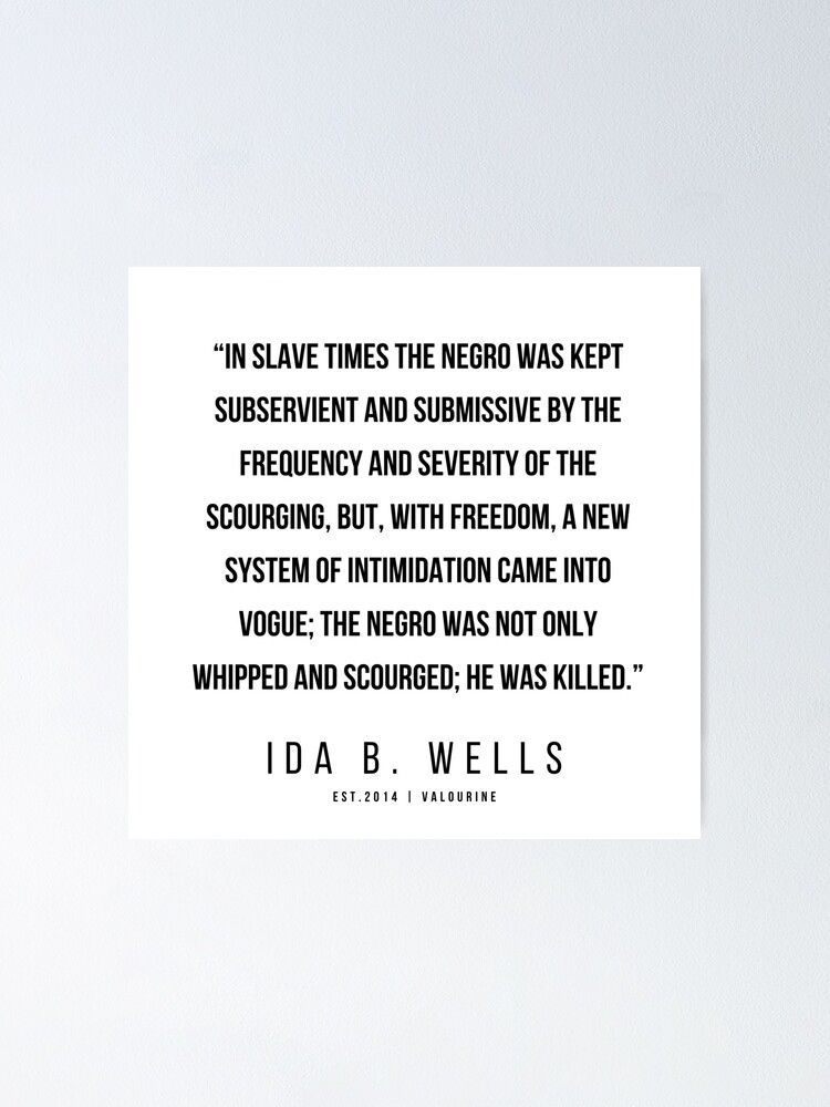 21 | Ida B. Wells | Ida B. Wells Quotes | 200613  Poster by QuotesGalore