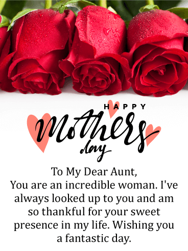 To An Incredible Aunt Happy Mother S Day Card Birthday Greeting Cards By Davia Happy Mothers Day Wishes Happy Mother S Day Aunt Happy Mother Day Quotes