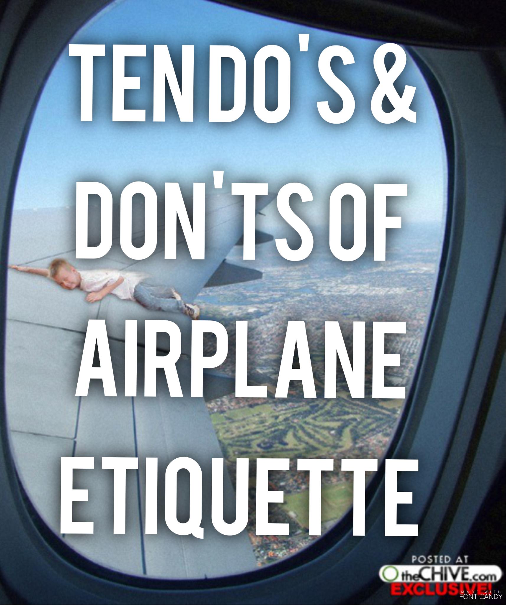 Travel: Ten Do's & Don'ts of Airplane Etiquette - HBIC Rants & Raves
