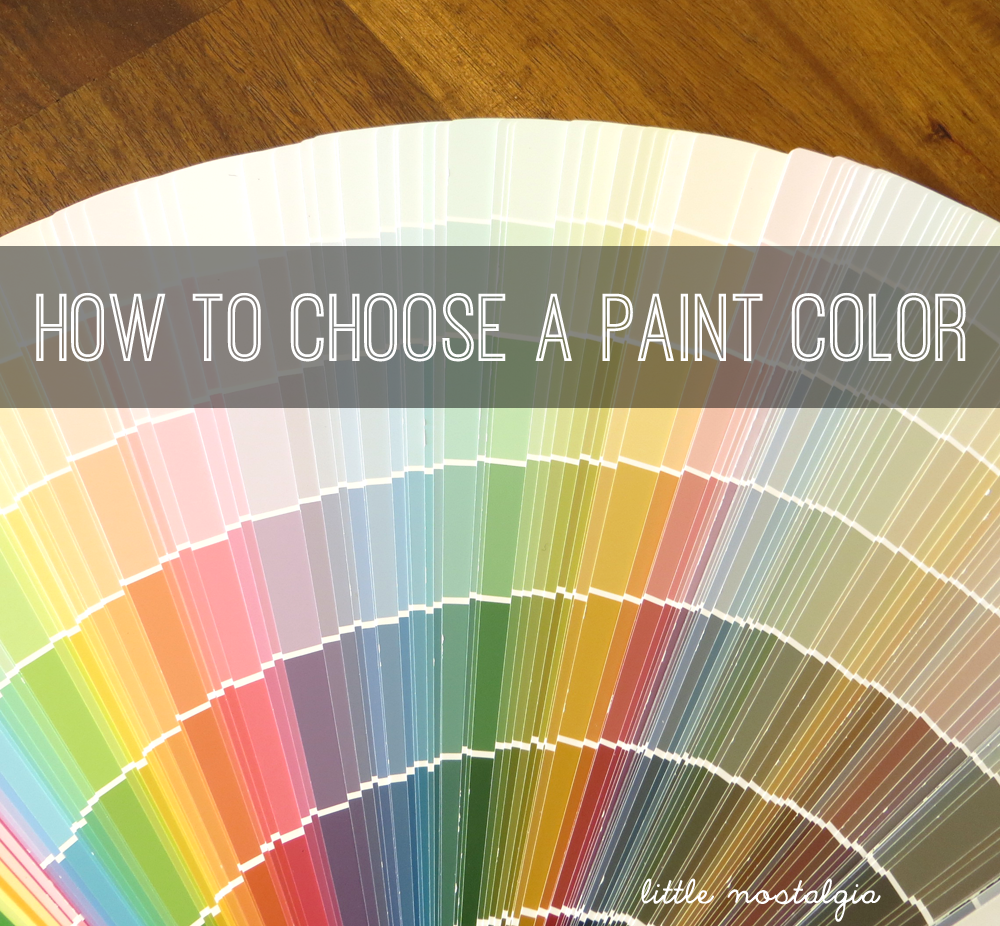 Tips For How To Choose The Right Paint Color The First