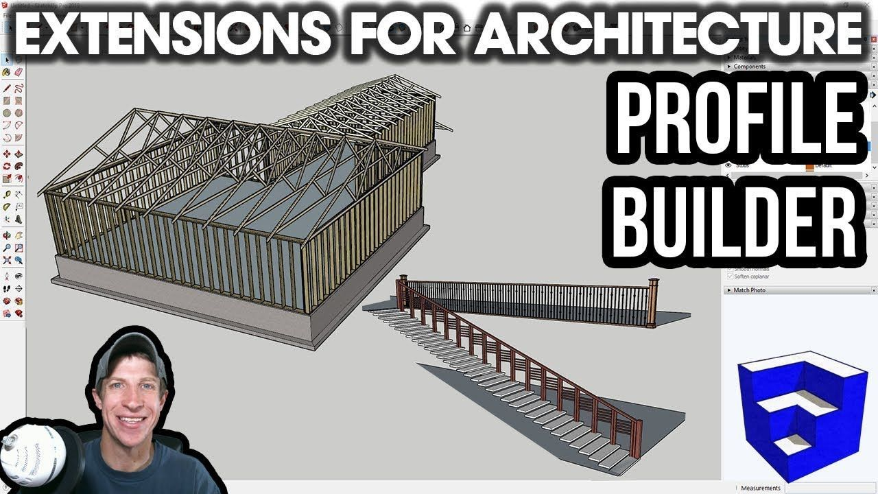 Sketchup Extensions For Architecture Profile Builder Smart Profile And Assembly Builder Architecture Builder Profile