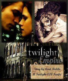 TWILIGHT FANFICTION REC'S BLOG: Twilight Empire (WIP