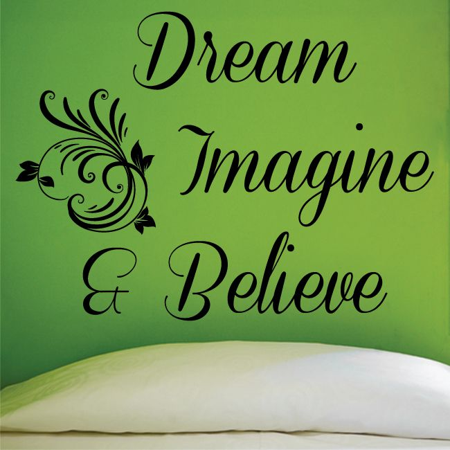 dream imagine believe wall sticker quote graphic bedroom on wall stickers for bedroom id=85541