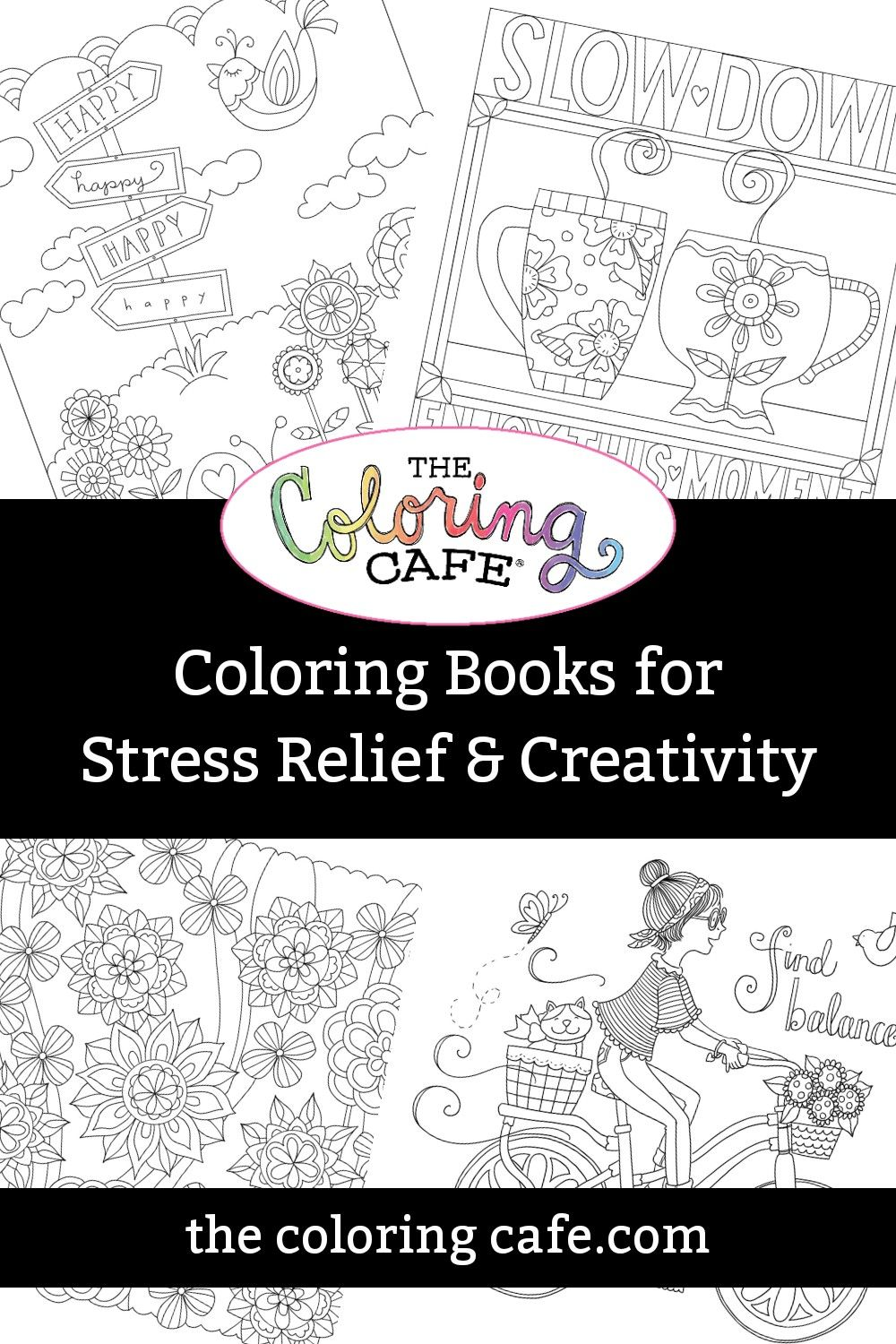 Coloring Books For Stress Relief Coloring Cafe Coloring Books Uplifting Quotes Positive