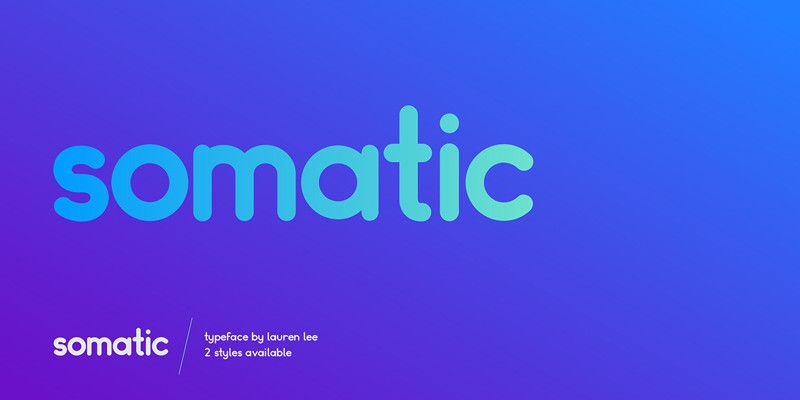 Somatic: Free Rounded & Modular OTF Font - ByPeople | Cool