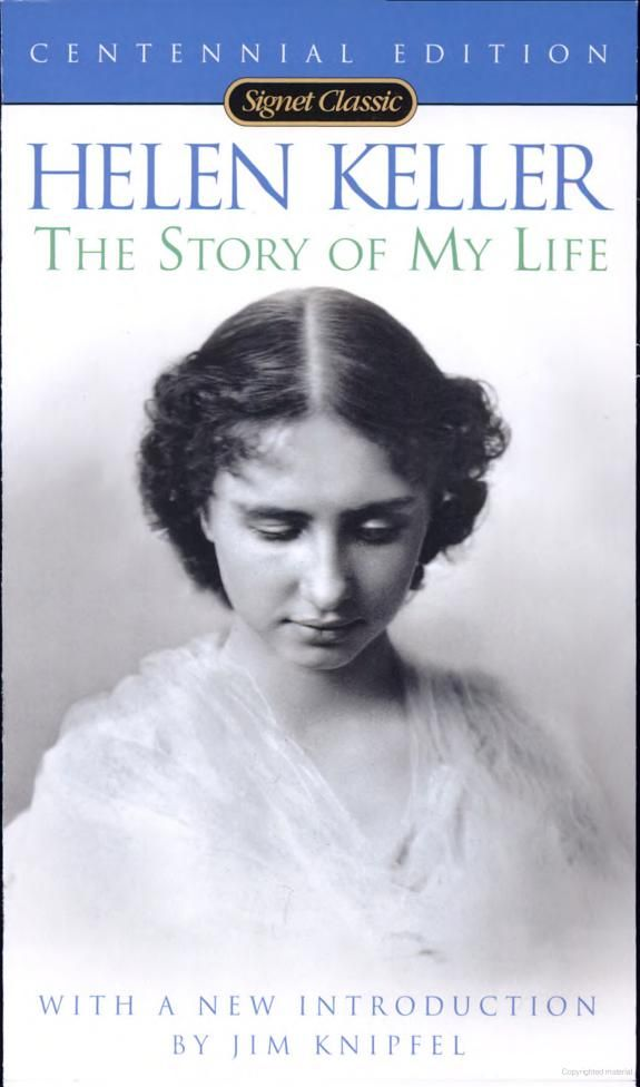 Helen Keller The Story Of My Life Adding To My Collection Of