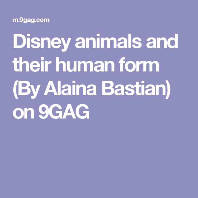 Disney animals and their human form (By Alaina Bastian) on 9GAG