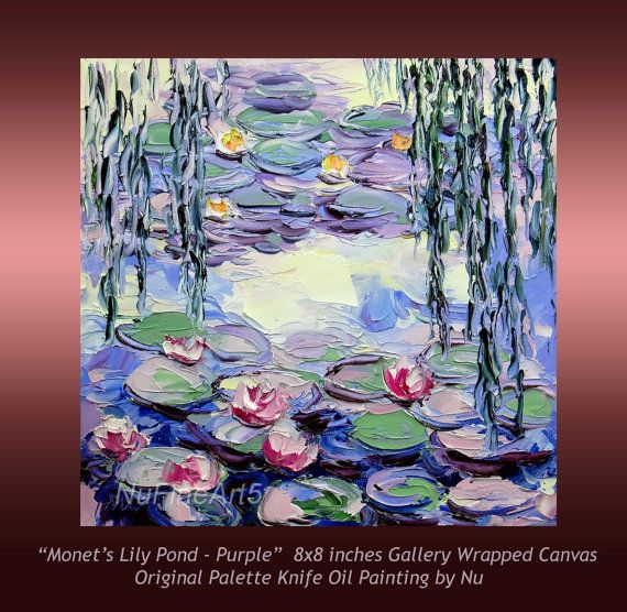 Lily Pond Monetu0027s Water Lily Garden Giverny Impasto By NuFineArt5