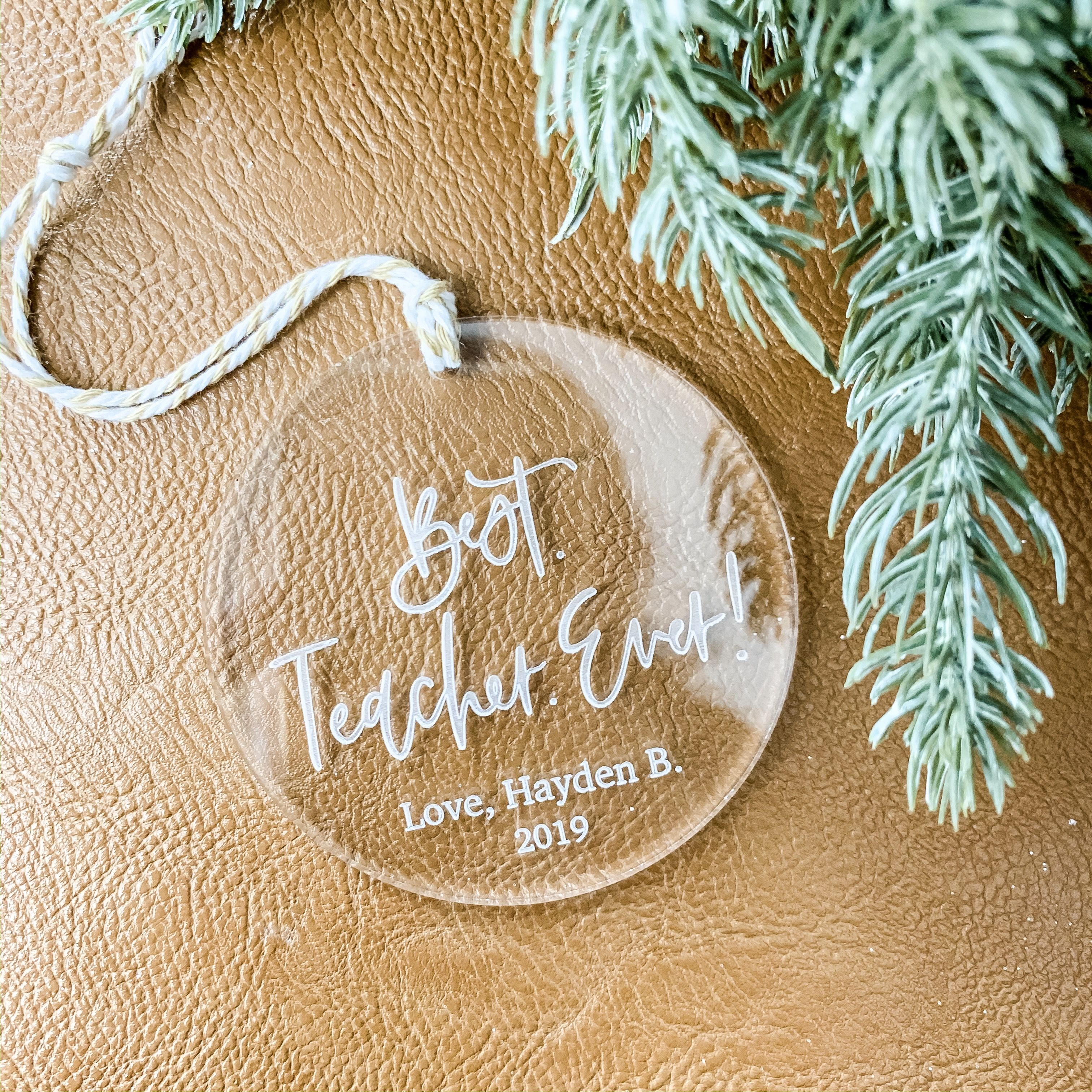 Best Teacher Ever Engraved Ornament Personalized Teacher Etsy In 2020 Teacher Christmas Gifts Engraved Christmas Ornaments Personalized Teacher Gifts