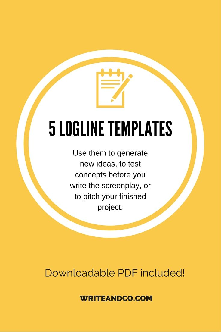 A Helpful Freebie Especially For Screenwriters Loglines Are Useful At Every Phase Of Story Development These Logline Templ Screenwriting Writing Tips Writing [ 1102 x 735 Pixel ]