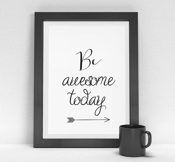 """Inspirational Quote, """"Be Awesome Today"""", Quote Art, Arrow"""