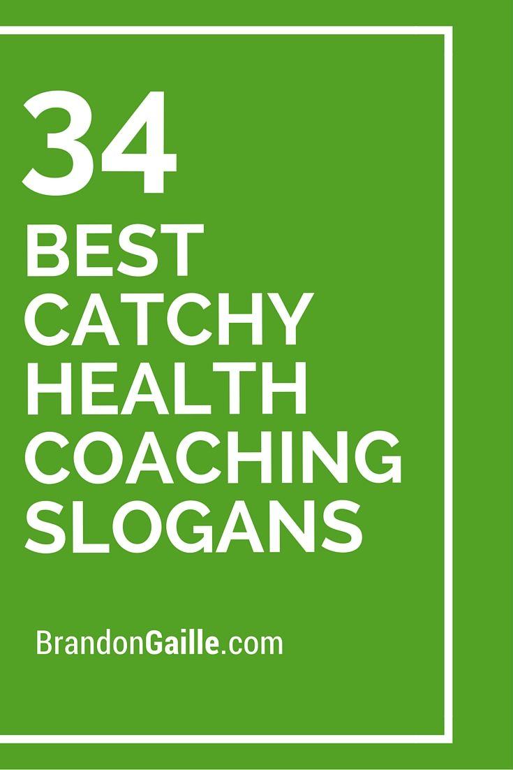 51 Best Catchy Health Coaching Slogans Catchy Slogans