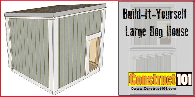 Large Dog House Plans - Free PDF Download | Woodworking
