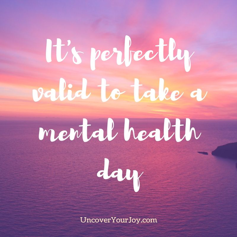 Theres Nothing Wrong With Taking A Mental Health Day