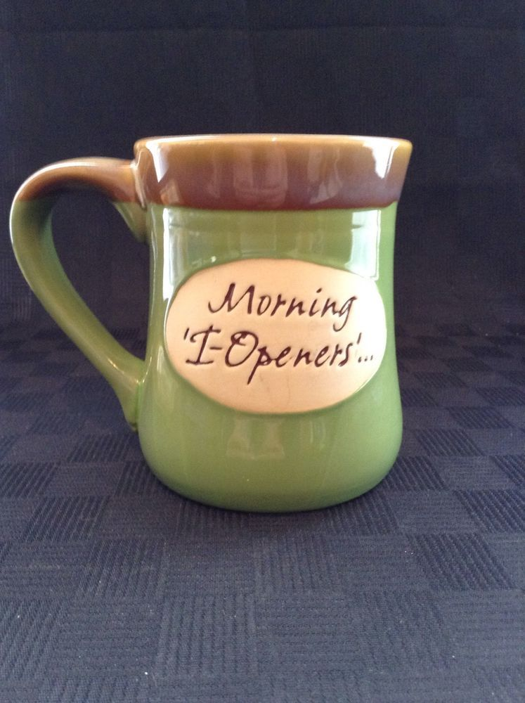 Abbey Press Pottery Glazed Morning I Openers Coffee Cup Mug Positive Words Abbeypress