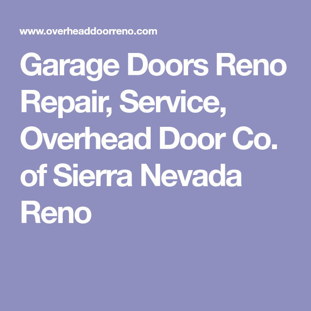 Garage Doors Reno Repair, Service, Overhead Door Co. Of