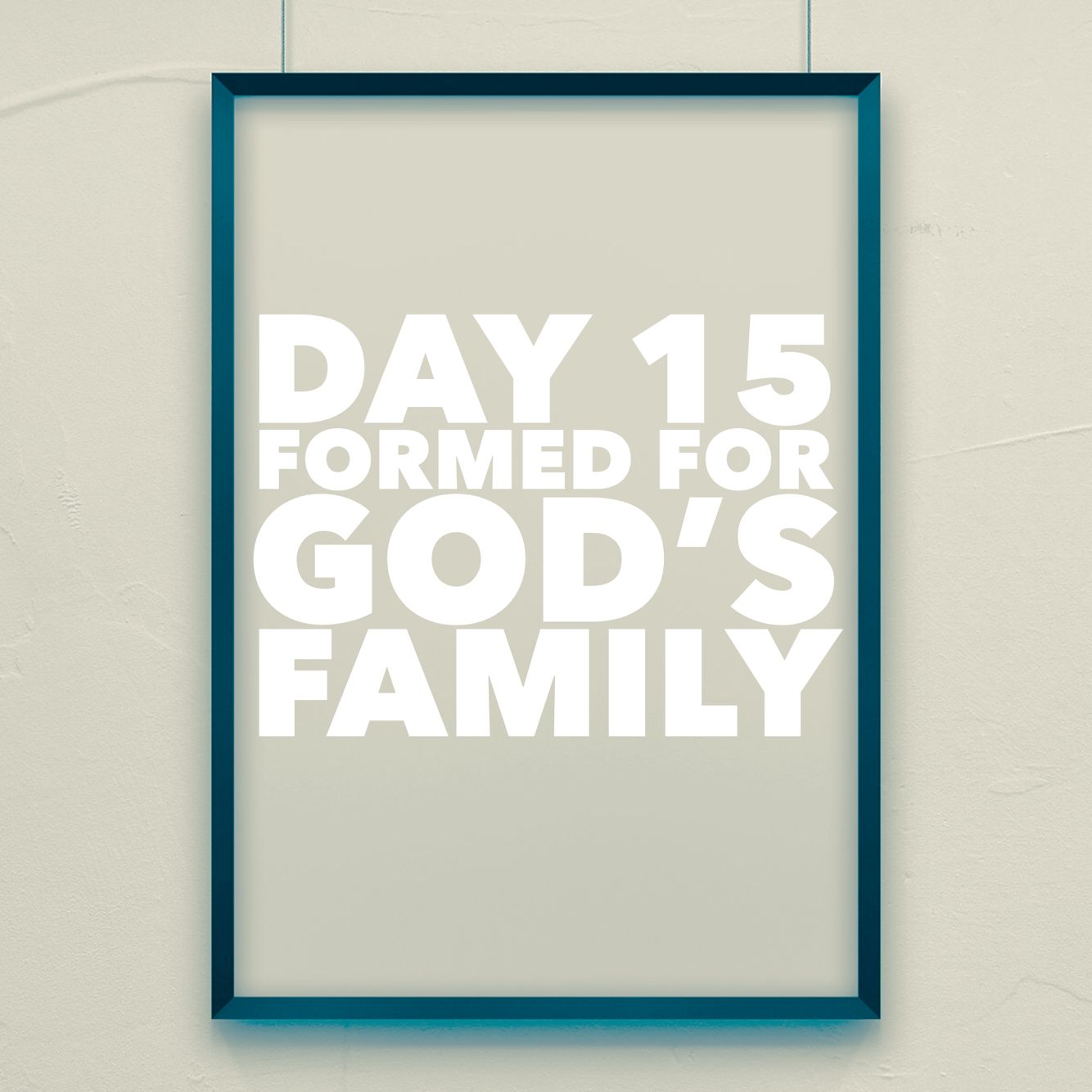 Purposedriven Day 15 Formed For God S Family