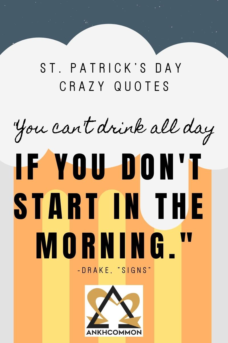 33 St Patrick S Day Crazy Quotes St Patricks Day Quotes Crazy Quotes Irish Quotes Funny