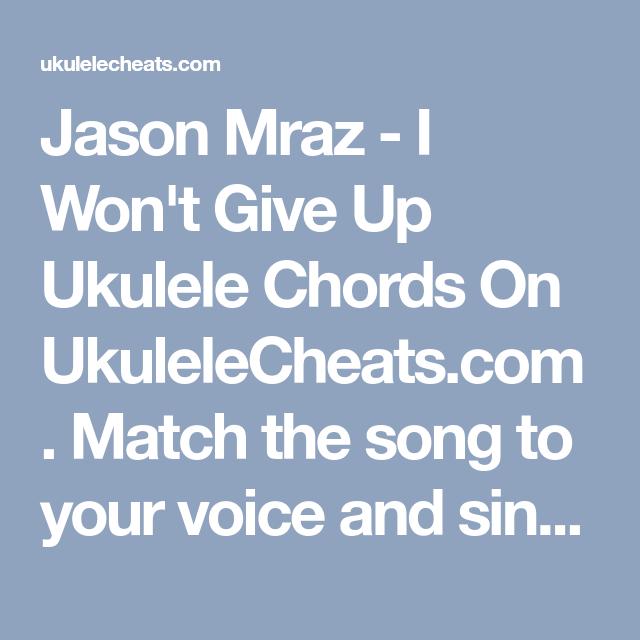 Jason Mraz I Wont Give Up Ukulele Chords On Ukulelecheats