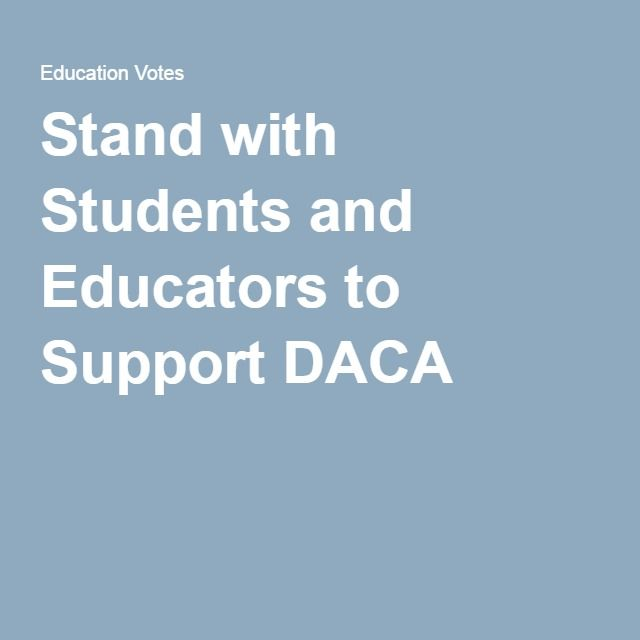 Petition Stand with Students and Educators to Support DACA BAT - business petition