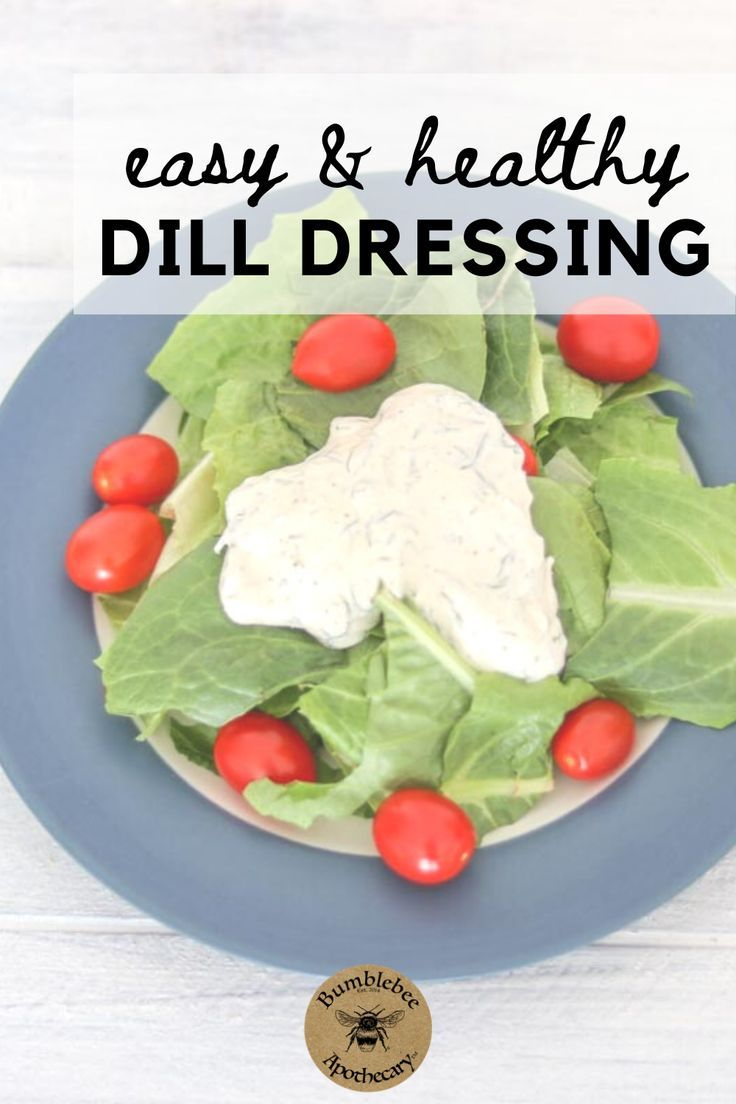 Dill dressing recipe fancy dishes easy clean eating