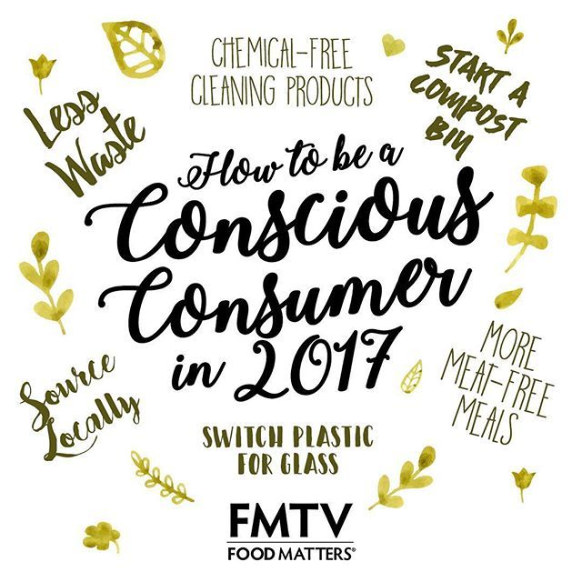 How to be a conscious consumer in 2017 ✨✌