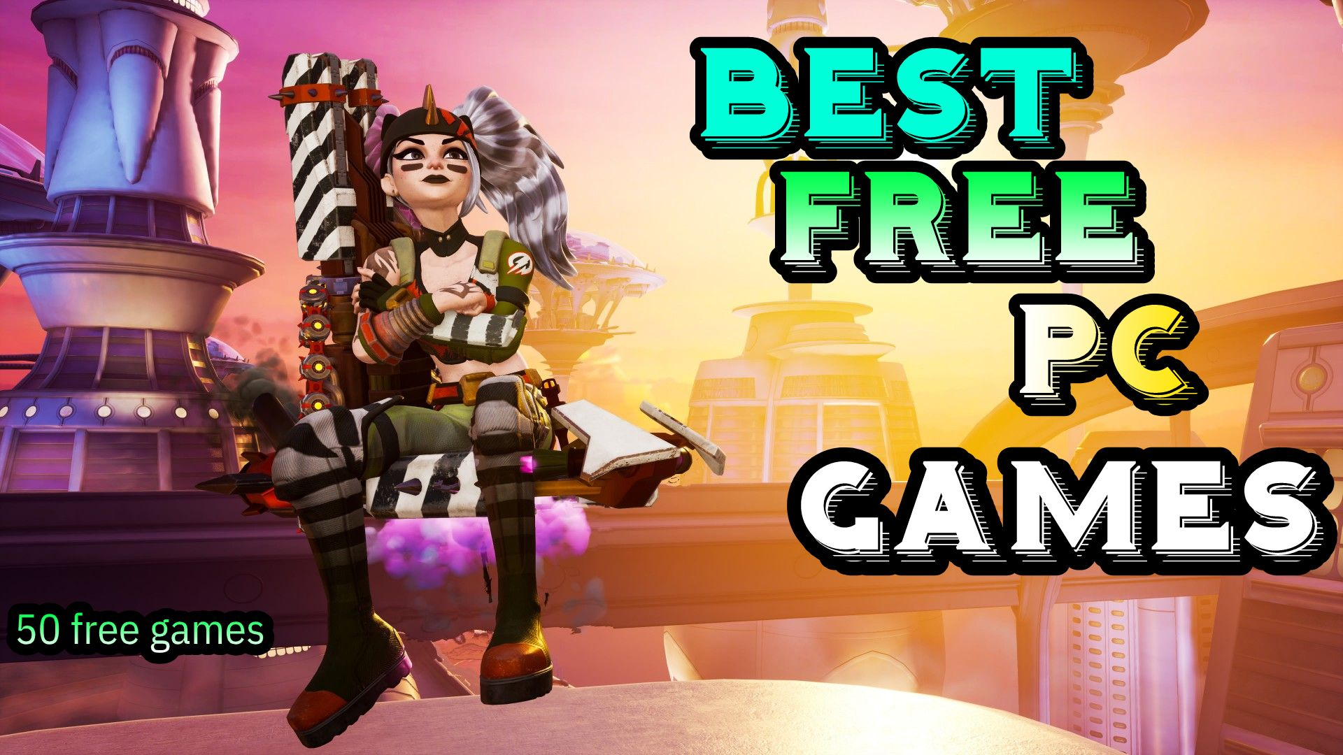Best Free Games 2020 The Top Free Games To Download On Pc Free Games Epic Games Games To Play