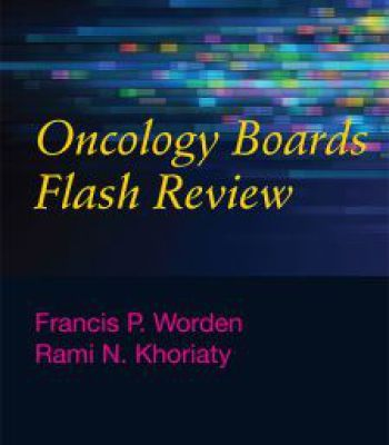 Oncology Boards Flash Review PDF | Medical, Education, Pdf