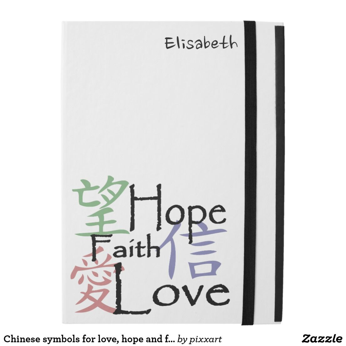 Chinese Symbols For Love Hope And Faith Ipad Pro Case Ipad Cases
