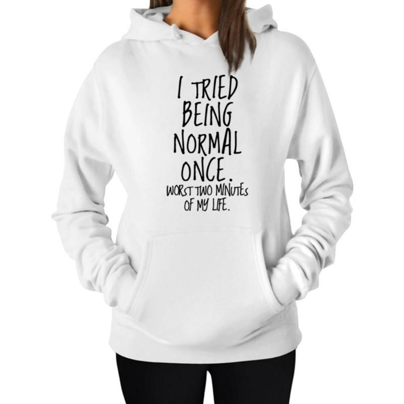 FUNNY HUMOR  GIFT PRESENT COTTON T SHIRT I TRIED TO BE NORMAL ONCE WORST 2 MINS