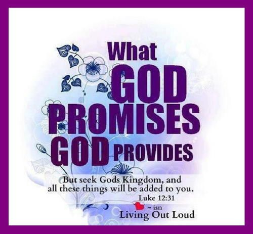 Bible Alive: Luke 12: 31. But rather seek ye the kingdom of God; and all these things shall be added unto you.