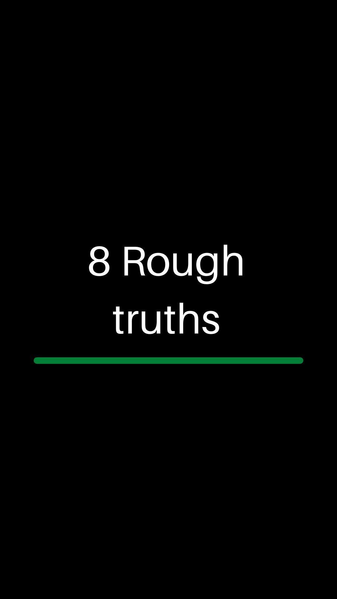 Rough Truths