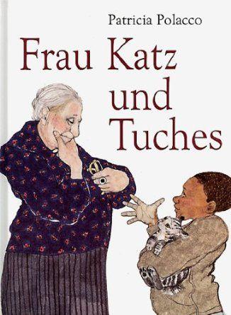 Frau Katz Und Tuches Amazon De Patricia Polacco Mirjam Pressler