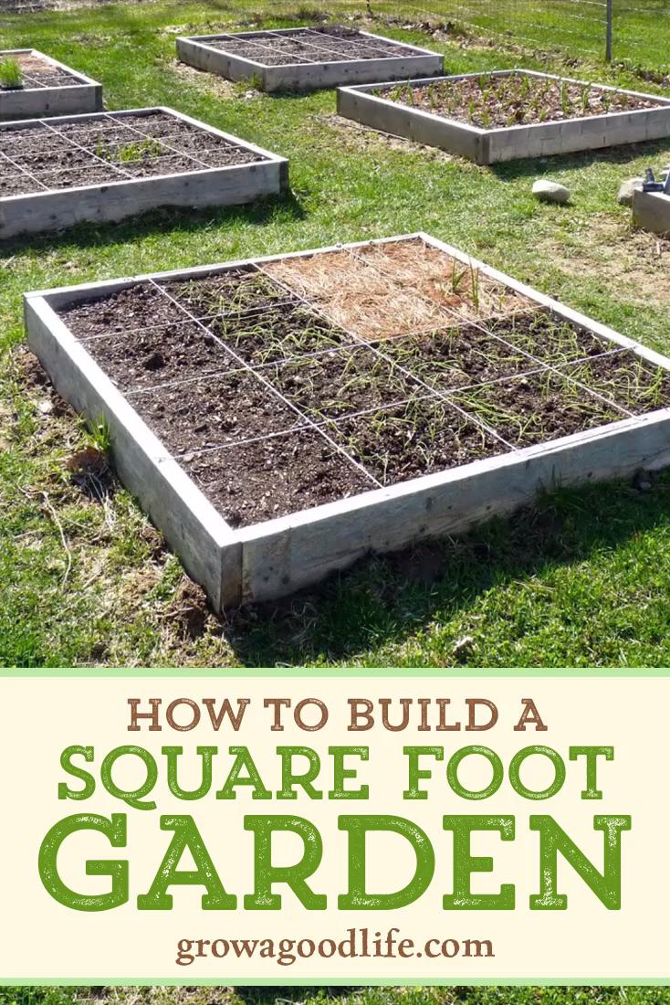 Wie man einen Quadratfußgarten baut