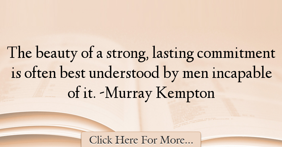 Murray Kempton Quotes About Men - 45261