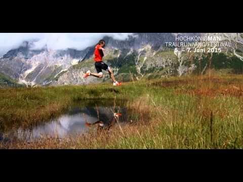 Hochkönigman – Königlich atemberaubend! - Hochkönigman - Österreichische Meisterschaften im Trail Running, Juni 2015