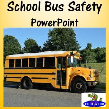 School bus safety powerpoint school bus safety bus safety and school bus safety powerpoint by happyedugator teachers pay teachers toneelgroepblik Gallery